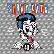 Stray Cats, 40 [Red Vinyl] (LP)