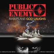 Public Enemy, Man Plans God Laughs (CD)