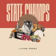 State Champs, Living Proof (CD)