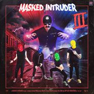Masked Intruder, III [Colored Vinyl] (LP)