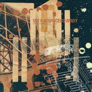 SeeYouSpaceCowboy, Songs For The Firing Squad (LP)