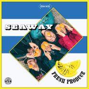 Seaway, Fresh Produce (LP)