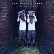 The Temper Trap, Thick As Thieves (LP)