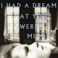 Hamilton Leithauser, I Had A Dream That You Were Mine (CD)
