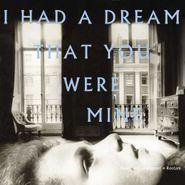 Hamilton Leithauser, I Had A Dream That You Were Mine (LP)