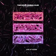 Two Door Cinema Club, Live At KCRW Morning Becomes Eclectic [Record Store Day] (LP)