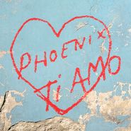 Phoenix, Ti Amo [Coke Bottle Clear Vinyl] (LP)