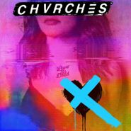 Chvrches, Love Is Dead (CD)