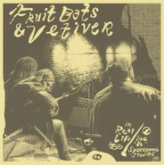 Fruit Bats, In Real Life: Live At Spacebomb Studios (LP)