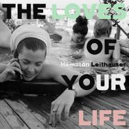 Hamilton Leithauser, The Loves Of Your Life (CD)