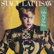 Stacy Lattisaw, Take Me All The Way [Expanded] (CD)