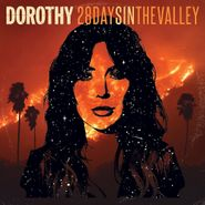 Dorothy, 28 Days In The Valley (CD)