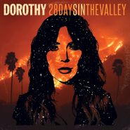 Dorothy, 28 Days In The Valley (LP)