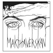 "Makthaverskan, Demands / Onkel (7"")"