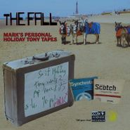 The Fall, Mark's Personal Holiday Tony Tapes (LP)