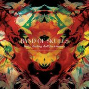 Band Of Skulls, Baby Darling Doll Face Honey (CD)