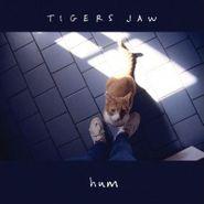 """Tigers Jaw, Hum / Cool (7"""")"""