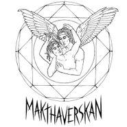 Makthaverskan, Makthaverskan III (LP)