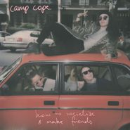 Camp Cope, How To Socialise & Make Friends (LP)
