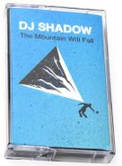 DJ Shadow, The Mountain Will Fall (Cassette)