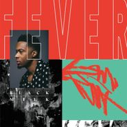Black Milk, Fever (LP)