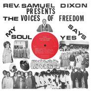 Reverend Sam Dixon, My Soul Says Yes (LP)