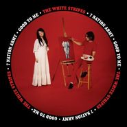 "The White Stripes, Seven Nation Army / Good To Me [Remastered] (7"")"