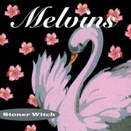 Melvins, Stoner Witch [Remastered 180 Gram Vinyl] (LP)
