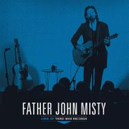 Father John Misty, Live At Third Man Records (LP)