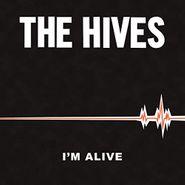 "The Hives, I'm Alive / Good Samaritan (7"")"