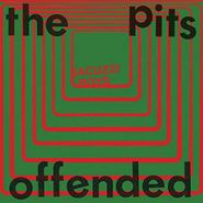 """Jacuzzi Boys, The Pits / Offended (7"""")"""