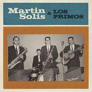 Martin Solis, Introducing Martin Solis & Los Primos (LP)
