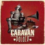 Caravan Palace, Caravan Palace (CD)