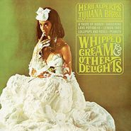 Herb Alpert's Tijuana Brass, Whipped Cream & Other Delights (LP)