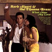 Herb Alpert & The Tijuana Brass, What Now My Love (LP)