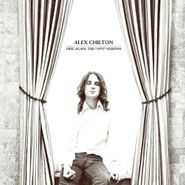 "Alex Chilton, Free Again: The ""1970"" Sessions (CD)"