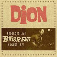 Dion, Recorded Live At The Bitter End August 1971 (CD)
