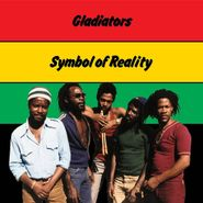 The Gladiators, Symbol Of Reality [Expanded Edition] (CD)