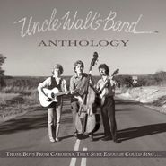 Uncle Walt's Band, Anthology: Those Boys From Carolina, They Sure Enough Could Sing... (CD)