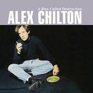 Alex Chilton, A Man Called Destruction (CD)