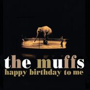 The Muffs, Happy Birthday To Me (LP)