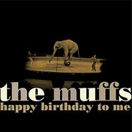 The Muffs, Happy Birthday To Me (CD)