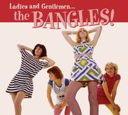 The Bangles, Ladies And Gentlemen... The Bangles! (CD)
