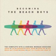 The Beach Boys, Becoming The Beach Boys: The Complete Hite & Dorinda Morgan Sessions (CD)