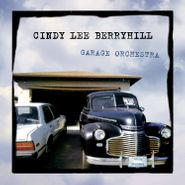 Cindy Lee Berryhill, Garage Orchestra (CD)