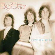Big Star, Live On WLIR (CD)