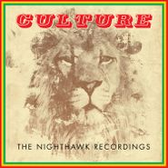 Culture, The Nighthawk Recordings [Record Store Day Colored Vinyl] (LP)
