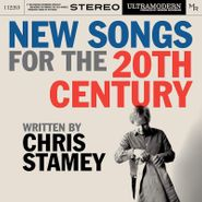 Chris Stamey, New Songs For The 20th Century (CD)