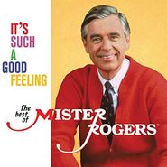 Mister Rogers, It's Such A Good Feeling: The Best Of Mister Rogers (CD)