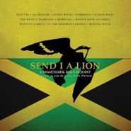 Various Artists, Send I A Lion: A Nighthawk Reggae Joint (LP)